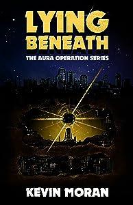 Lying Beneath (The AURA Operation, #1)