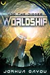 Udo the Digger (Worldship, #1)