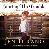 Storing Up Trouble (American Heiresses, #3)