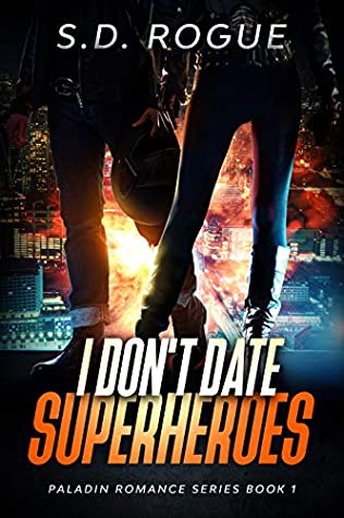 I Don't Date Superheroes
