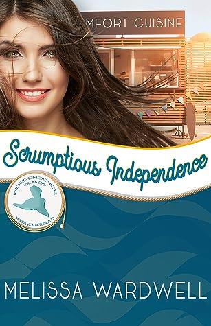 Scrumptious Independence (Merriweather Island #2)