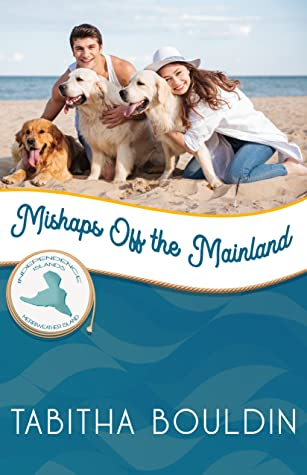 Mishaps Off the Mainland (Merriweather Island #5)