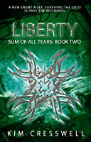 Liberty (Sum of All Tears Book 2)