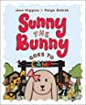 Sunny the Bunny: Goes to Camp