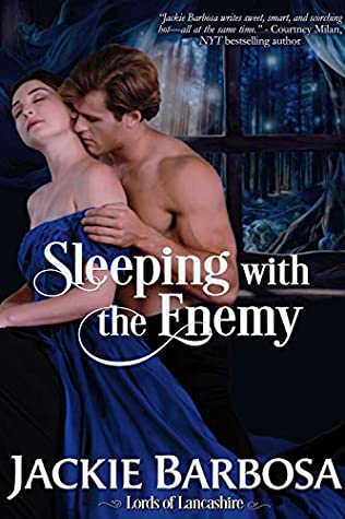 Sleeping with the Enemy (Lords of Lancashire, #4)
