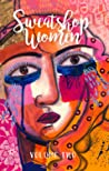 Sweatshop Women: Volume 2