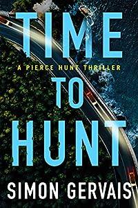 Time to Hunt (Pierce Hunt #3)
