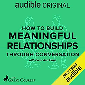 How to Build Meaningful Relationships through Conversations