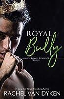 Royal Bully (Mafia Royals, #0.5)