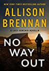 No Way Out (Lucy Kincaid, #16.5)