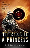 To Rescue a Princess (The Chronicles of Cornu #2)