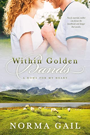 Within Golden Bands (A Home for My Heart, #2)