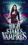 High Stakes and Vampires (Pandora's Pride #2)