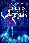 Crooks and Crystals (Hocus Pocus #3)