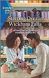 Starting Over in Wickham Falls (Wickham Falls Weddings #9)