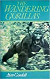 The Wandering Gorillas by Alan Goodall