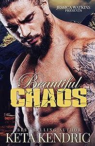 Beautiful Chaos (The Chaos, #1)