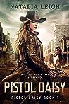 Pistol Daisy (Pistol Daisy, #1)