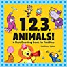 1,2,3, Animals! A First Counting Book for Toddlers