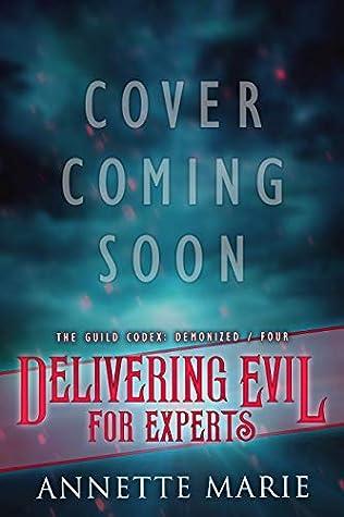 Delivering Evil for ExpertsbyAnnette Marie