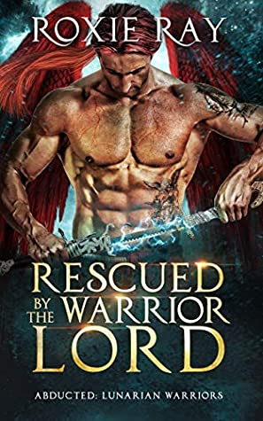 Rescued by the Warrior Lord
