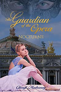 Nocturne (The Guardian of the Opera, #1)