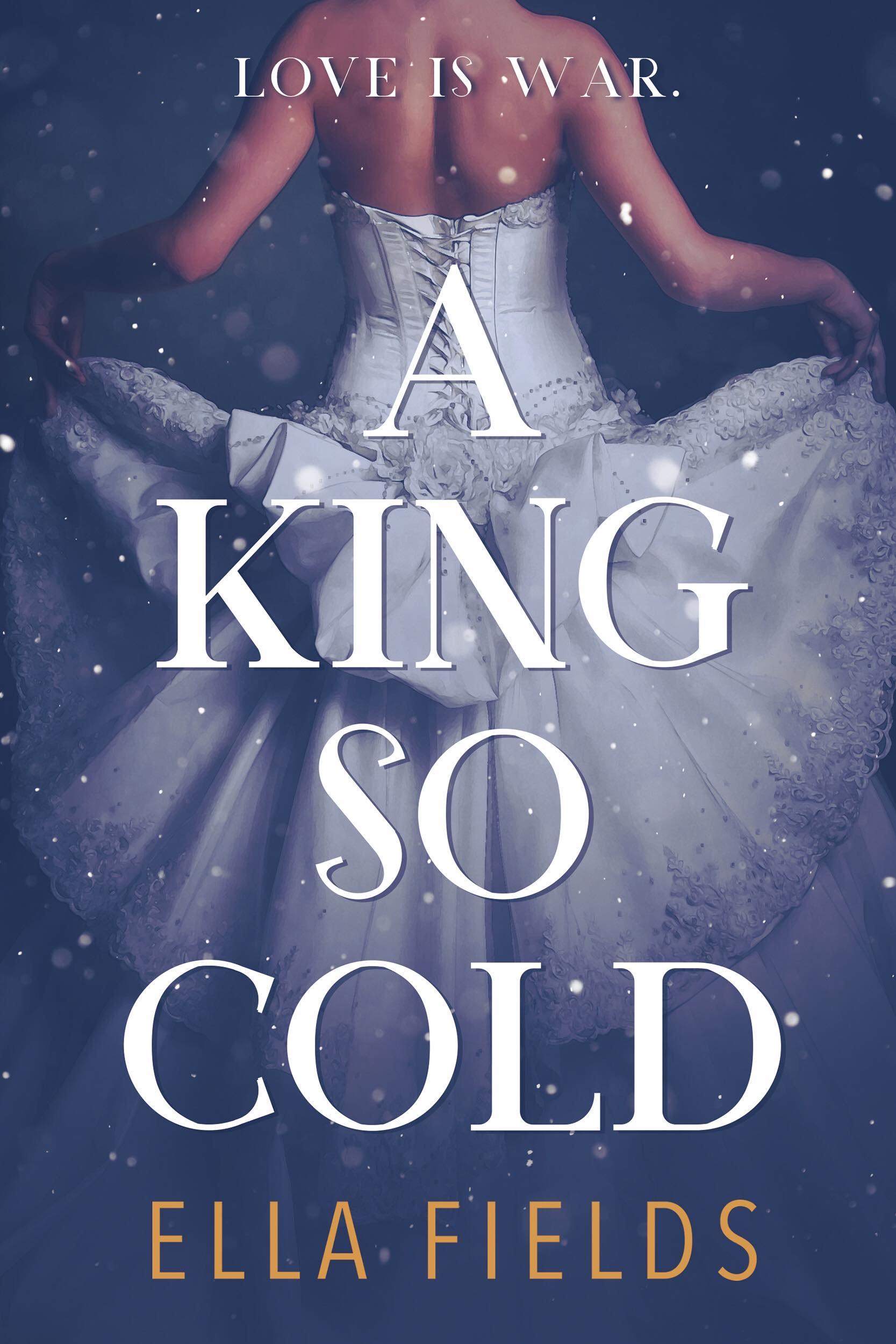 A King So Cold - Ella Fields