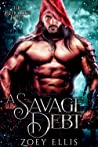 A Savage Debt (Beholden Duet, #1)