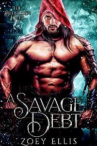 A Savage Debt (Beholden Duet, #1)