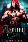 A Tainted Claim (Beholden Duet #2)