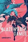 Blazewrath Games (Blazewrath Games, #1)
