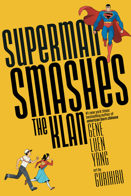 Superman Smashes the Klan by Gene Luen Yang