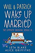Will & Patrick Wake Up Married serial, Episodes 1 - 6