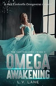 Omega Awakening (The Controllers, #0.5)