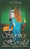 Storm's Herald: Stormfall Chronicles Book 1
