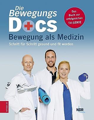 Die Bewegungs-Docs: Bewegung als Medizin