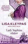 Lady Sophias elsker by Lisa Kleypas