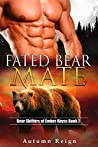 Fated Bear Mate: Bear Shifters of Ember Abyss (Bear's Fated Mate, #2)