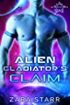 Alien Gladiator's Claim (Star Gladiators, #1)