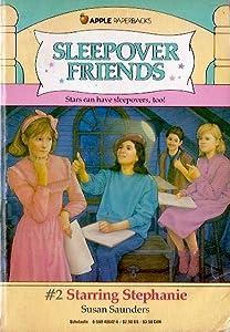 Starring Stephanie (Sleepover Friends, #2)