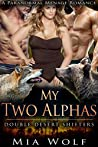 My Two Alphas (Double Desert Shifters, #1)
