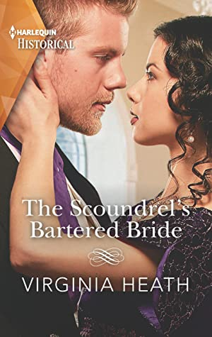 The Scoundrel's Bartered Bride: A Regency Historical Romance