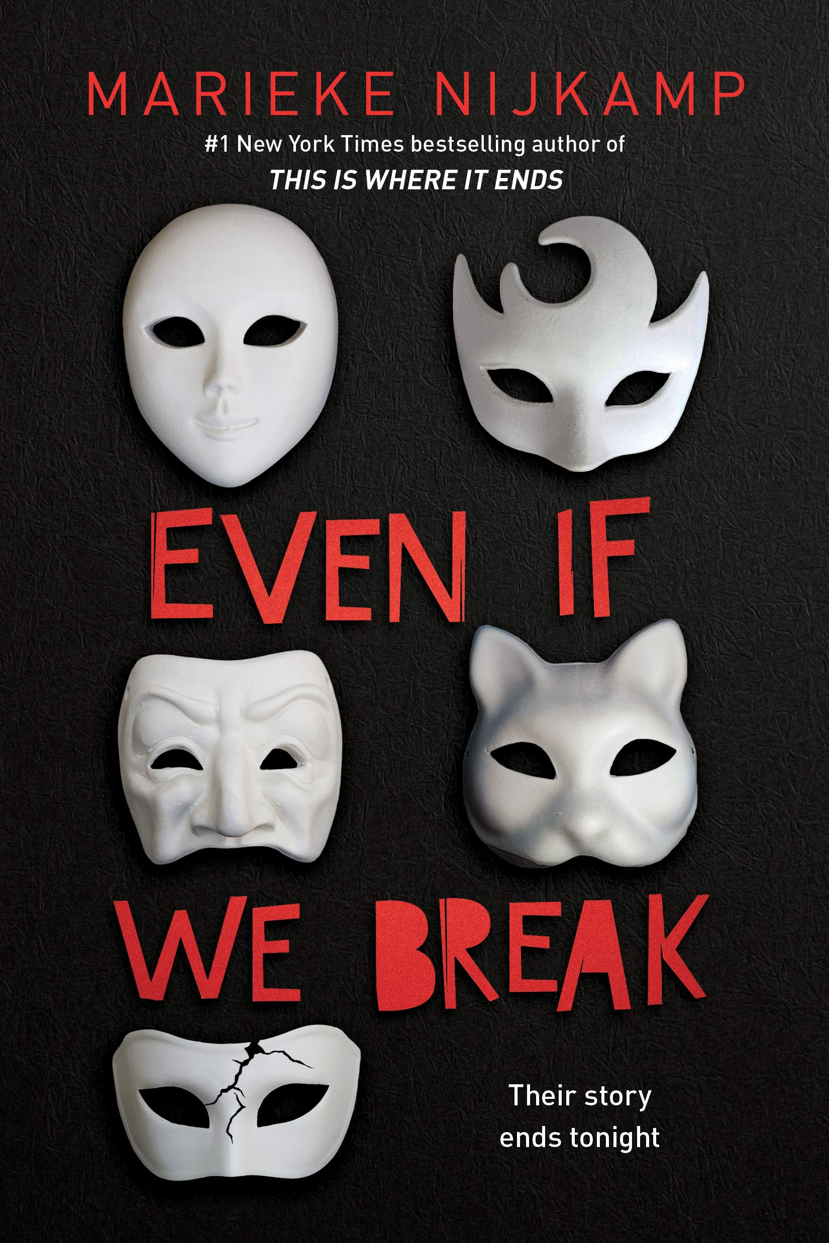 https://www.goodreads.com/book/show/51210722-even-if-we-break
