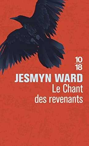 Le chant des revenants by Jesmyn Ward