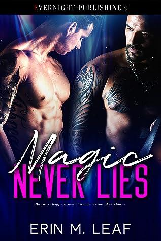 Magic Never Lies