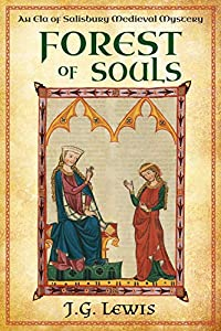 Forest of Souls (Ela of Salisbury Medieval Mysteries, #4)