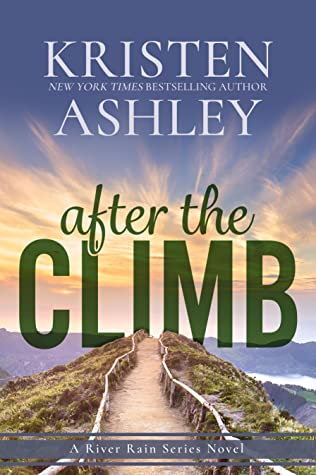 After The Climb (River Rain #1)