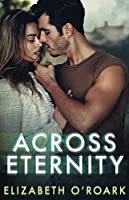 Across Eternity: Across Time Series Book 2