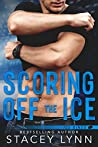 Scoring Off the Ice (Ice Kings, #2)