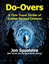 Do Overs: A Time Travel Thriller of Sudden Second Chances